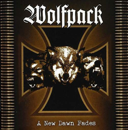 Wolfpack - A New Dawn Fades CD
