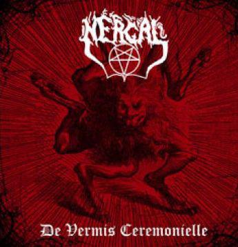 Nergal – De Vermis Ceremonielle CD