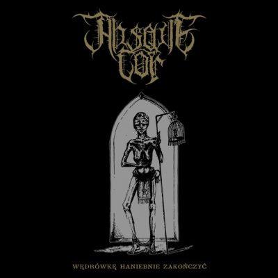 Absque Cor - Wędrówkę Haniebnie Zakończyć CD