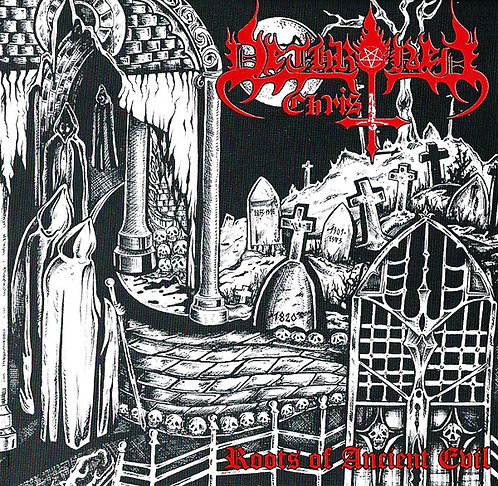 Dethroned Christ - Roots Of Ancient Evil CD