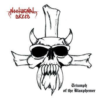 Nocturnal Breed - Triumph Of The Blasphemer MCD