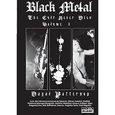 Black Metal: The Cult Never Dies Volume One BOOK