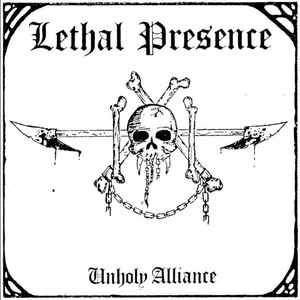 Lethal Presence ‎– Unholy Alliance LP