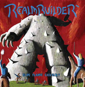 Realmbuilder – Blue Flame Cavalry LP