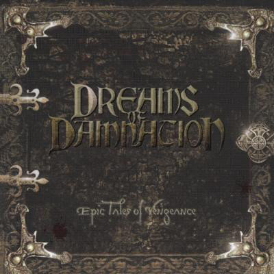 Dreams Of Damnation ‎– Epic Tales Of Vengeance LP