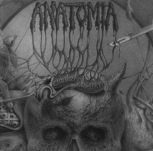 Anatomia ‎– Cranial Obsession CD