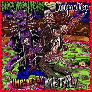 Black Market Fetus / Impaler – Impaled By Metal!