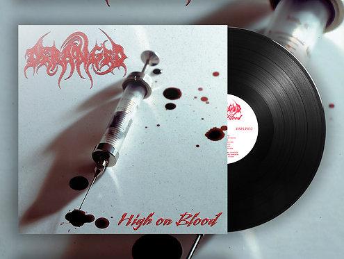 Deranged - High on Blood LP (Black Vinyl)