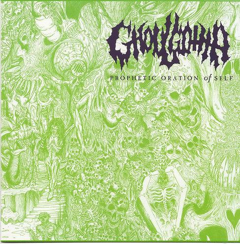 "Ghoulgotha - Prophetic Oration of Self 7""EP"