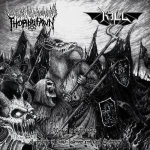"""Thornspawn / Kill – United In Hell's Fire 10""""MLP"""