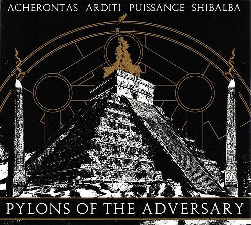 Acherontas / Arditi / Puissance / Shibalba - Pylons Of The Adversary Digi-CD