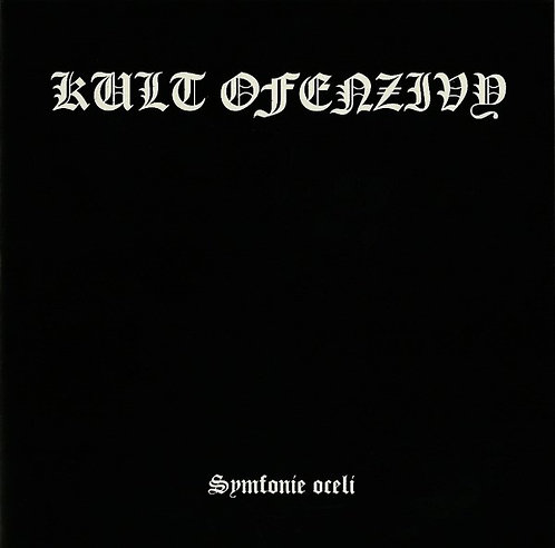 Kult Ofenzivy - Symfonie Oceli CD