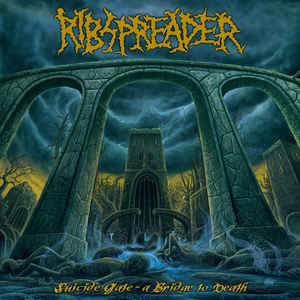 Ribspreader ‎– Suicide Gate - A Bridge To Death LP