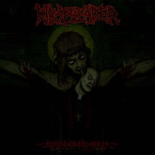 Ribspreader - Bolted to the Cross LP (Red Vinyl)