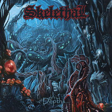 Skelethal - Of The Depths... CD