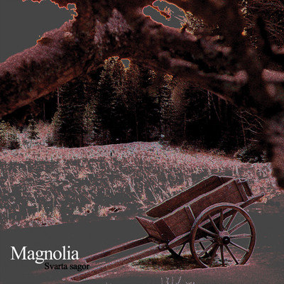Magnolia - Svarta Sagor DIGI-CD