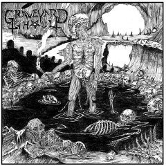 Graveyard Ghoul ‎– Tomb Of The Mouldered Corpses CD