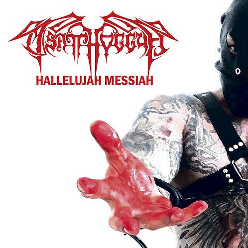 Tsatthoggua - Hallelujah Messiah MCD