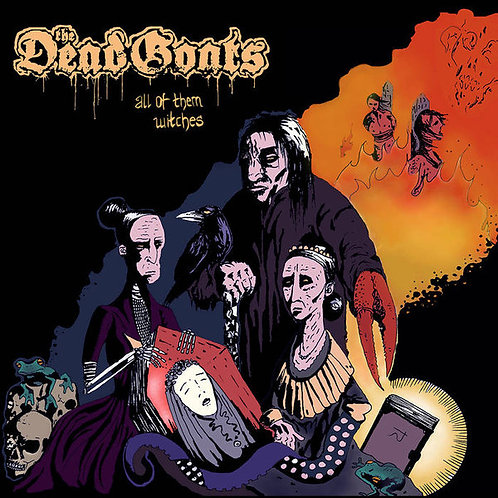 The Dead Goats – All Of Them Witches LP