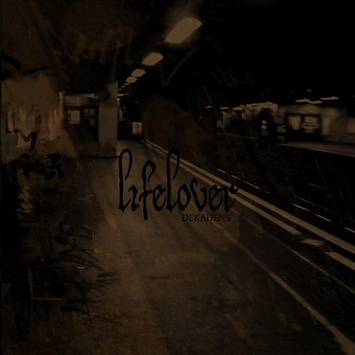 Lifelover - Dekadens DIGI-CD