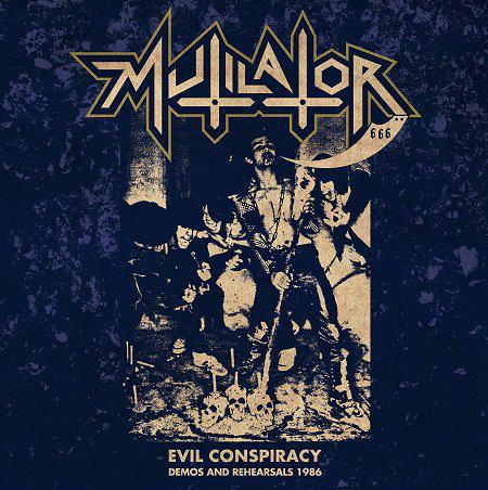 Mutilator - Evil Conspiracy — Demos And Rehearsals 1986 LP+CD