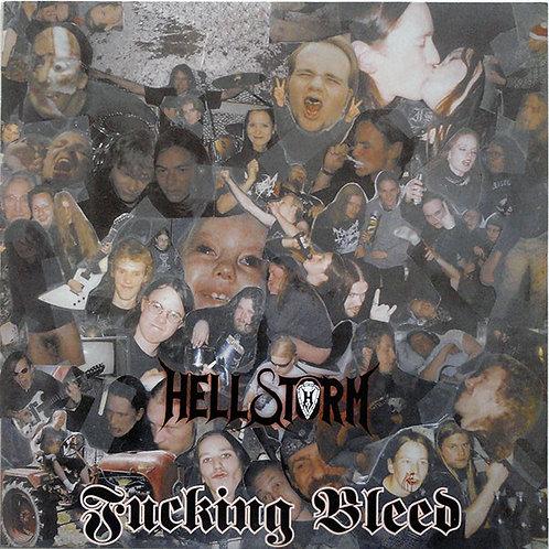 Hellstorm – Fucking Bleed LP