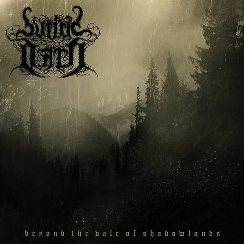 Burial Oath – Beyond The Vale Of Shadowlands LP
