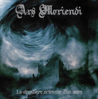 Ars Moriendi – La Singulière Noirceur D'un Astre CD
