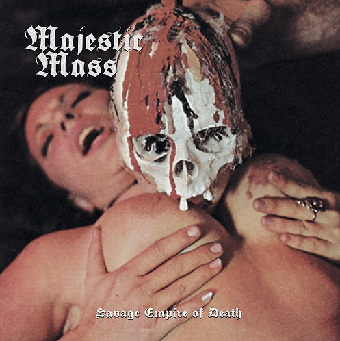 Majestic Mass - Savage Empire Of Death LP (2nd Press)