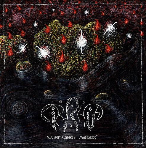 Cirrhus - Unimpeachable Madness CD