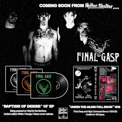 "Final Gasp - Baptism of Desire & Under the Ailing Full Moon 10""MLP/VHS BUNDLE"
