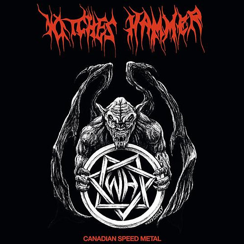 Witches Hammer - Canadian Speed Metal LP