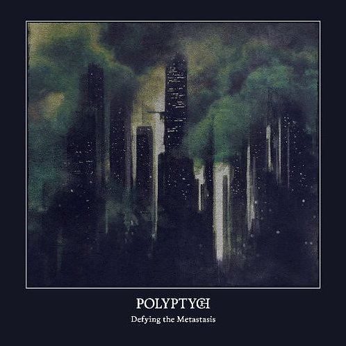 Polyptych - Defying the Metastasis Digi-CD