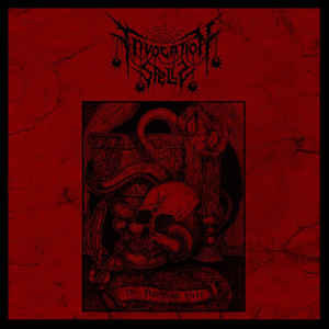 Invocation Spells – The Flame of Hate LP