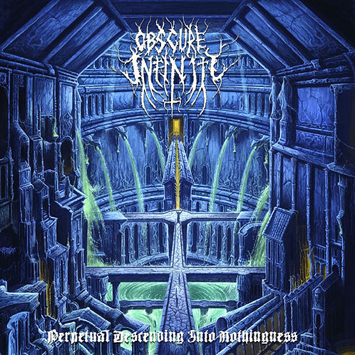 Obscure Infinity - Perpetual Descending Into Nothingness LP (White Vinyl)