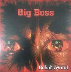 Big Boss - Belial's Wind LP