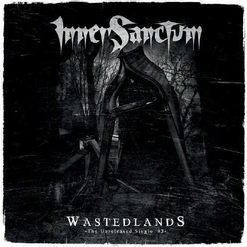 "Inner Sanctum – Wastedlands 7""EP"