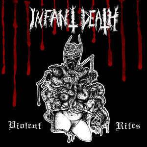 Infant Death – Violent Rites LP