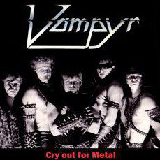 Vampyr - Cry Out For Metal (Picture Vinyl)