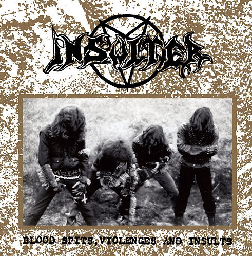 Insulter – Blood Spits, Violences And Insults CD