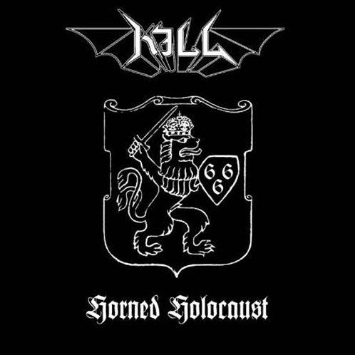 Kill - Horned Holocaust CD