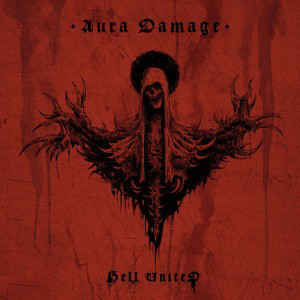 Hell United ‎– Aura Damage LP