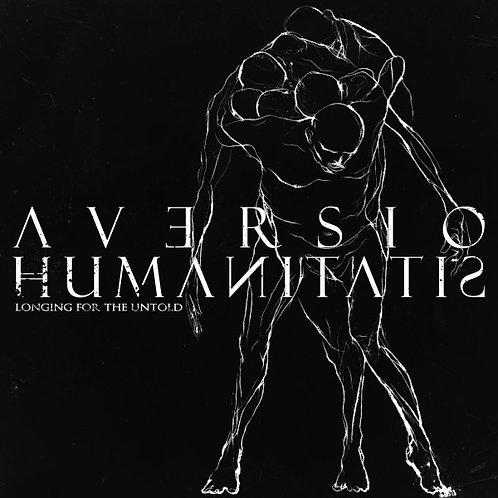 Aversio Humanitatis – Longing For The Untold MCD