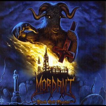 Mordant - Black Evil Master CD