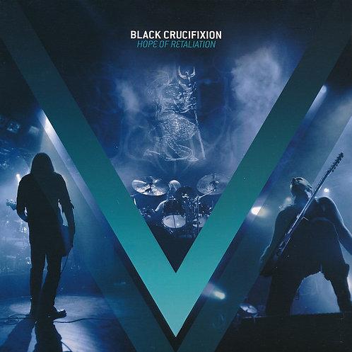 Black Crucifixion – Hope Of Retaliation LP