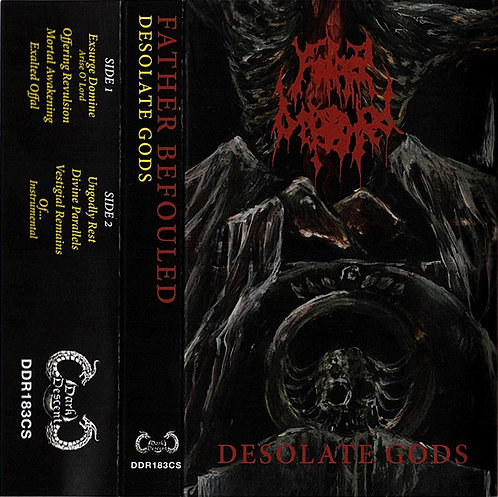 Father Befouled - Desolate Gods TAPE