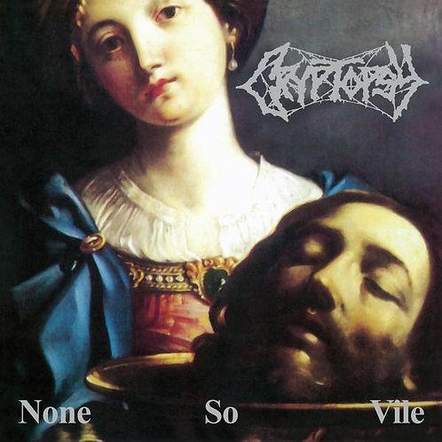 Cryptopsy - None So Vile DIGI-CD