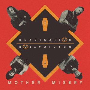 Mother Misery - Deadication DIGI-CD