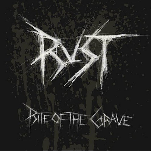 "Rust - Rite of the Grave 10""MLP"