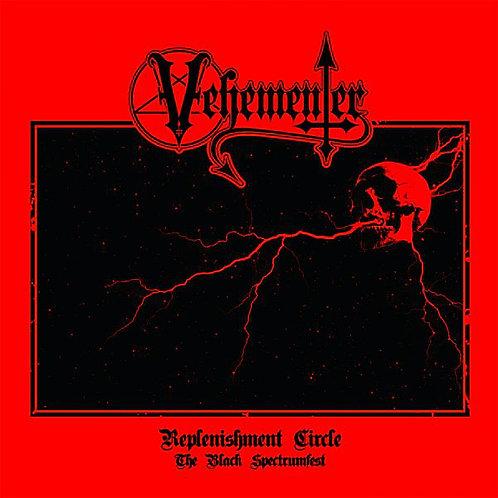 "Vehementer – Replenishment Circle (The Black Spectrumfest) 7""EP"